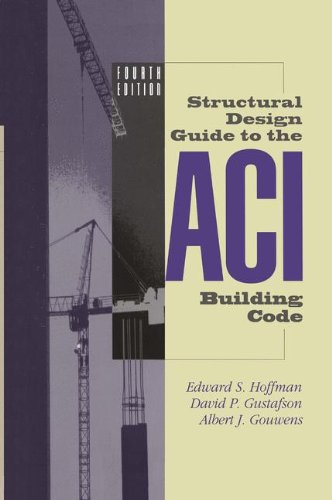 Structural Design Guide to the ACI Building Code - Springer - 1441947256 - ISBN:1441947256
