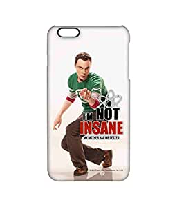 I am not Insane - Pro Case for iPhone 6S Plus