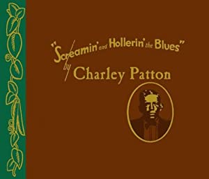 Charley Patton 1929 1934 The Remaining Titles