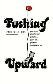 Pushing upward, Williams, Paul