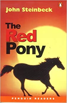 The Red Pony (Penguin Great Books of the 20th Century) by John Steinbeck