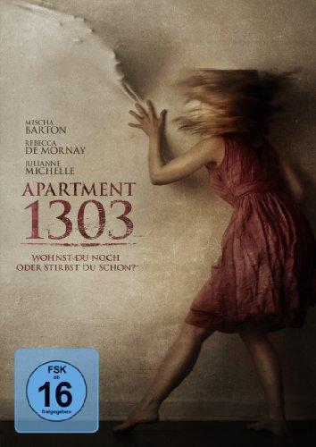 Apartment 1303 - Wohnst du noch oder stirbst du schon?