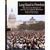 Long Road to Freedom: The Advocate History of the Gay and Lesbian Movement (0312131143) by Mark Thompson