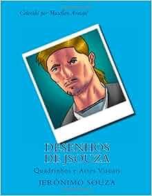 Desenhos de JSouza: Quadrinhos e Artes Visuais (Meus