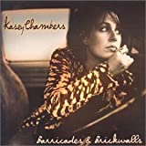Barricades & Brickwallsby Kasey Chambers