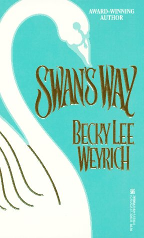 Swan's Way, Becky Lee Weyrich