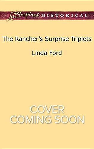 The Rancher's Surprise Triplets (Lone Star Cowboy League: Multiple Blessings)