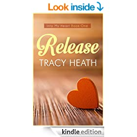 Release (Into My Heart Book 1)