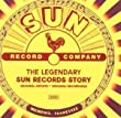 The Legendary Sun Records Story