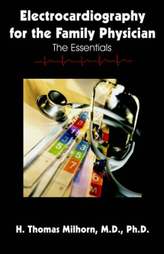 Electrocardiography for the Family Physician: The Essentials