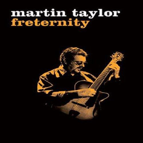 Martin Taylor: Freternity [DVD]