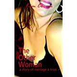 The Other Woman--a story of m�nage � troisby Kim Corum