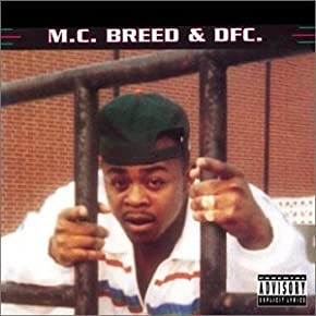 MC Breed - And DFC (1991)
