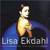 When Did You Leave Heaven - Lisa Ekdahl
