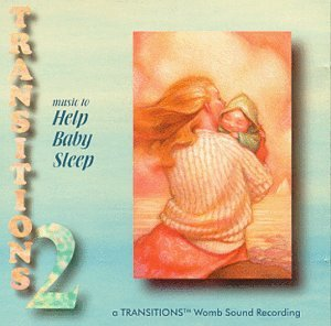 Transitions 2: Music to Help Baby Sleep(Transitions Music)