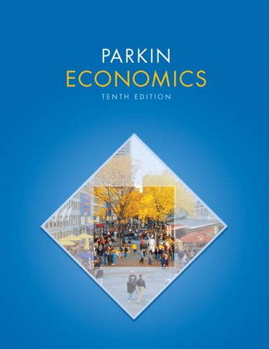 Economics Plus NEW MyEconLab with Pearson eText -- Access Card Package (10th Edition)