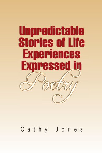 Unpredictable Stories of Life Experiences Expressed in Poetry
