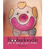 Rosy Sherry Boobadoodle by Sherry, Rosy ( AUTHOR ) Nov-08-2012 Hardback