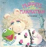 The Muppets take Manhattan (Talking storybooks)