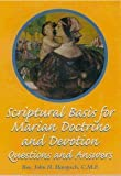 img - for Scriptural Basis for Marian Doctrine and Devotion: Questions and Answers book / textbook / text book