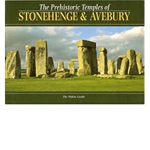 The Prehistoric Temples of Stonehenge and Avebury