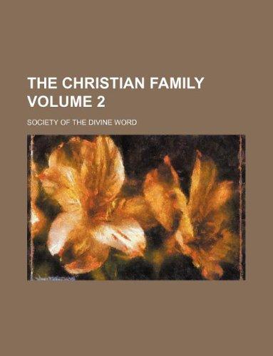 The Christian family Volume 2