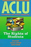 ACLU Handbook: The Rights of Students (ACLU Handbook Of Rights) (0140377840) by Cary, Eve