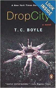 Drop City - T.C. Boyle