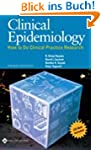 Clinical Epidemiology: How to Do Clin...