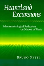 Heartland Excursions: Ethnomusicological Reflections on Schools of Music (Music in American Life)