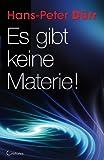 Es gibt keine Materie! (3861910284) by Hans-Peter Dürr