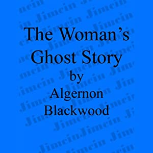 The Woman's Ghost Story Audiobook
