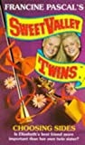 Choosing Sides (Sweet Valley Twins) (0553173782) by Suzanne, Jamie