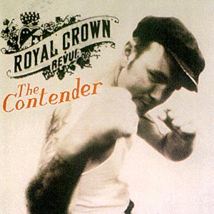 Royal Crown Revue - The Contender - Zortam Music