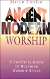 Ancient Modern Worship