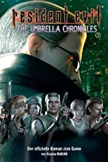 Resident Evil, Bd. 10: Umbrella Chronicles I