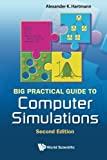 img - for Big Practical Guide to Computer Simulations 2nd Edition by Alexander K Hartmann (2015-03-29) book / textbook / text book
