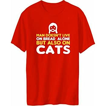 Man Doesn't Live On Bread Alone But Also On Cats T-shirt Homme