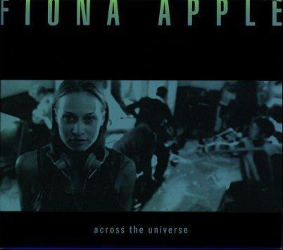 Fiona Apple - Across Universe - Zortam Music