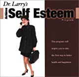 img - for Dr. Larry's Achieve Self Esteem (Dr.'s at-a-Distance) book / textbook / text book