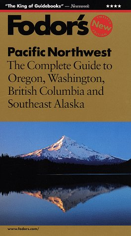 Pacific Northwest: The Complete Guide to Oregon, Washington, British Columbia and Southeast Alaska (Gold Guides)
