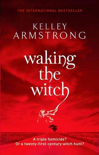 Waking The Witch: Number 11 in series (Otherworld)