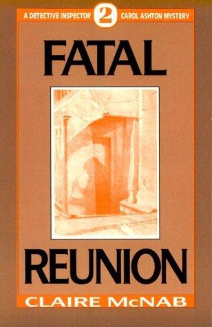Fatal Reunion (Detective Inspector Carol Ashton Mystery)