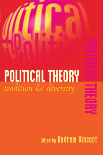 Political Theory Paperback: Tradition and Diversity
