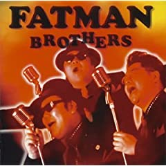 FATMAN BROTHERS