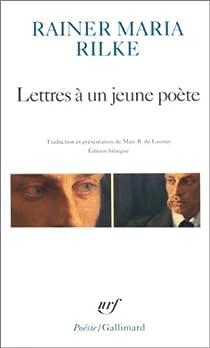 Lettres � un jeune po�te par Rainer Maria Rilke