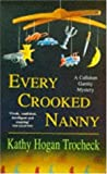 EVERY CROOKED NANNY (A CALLAHAN GARRITY MYSTERY) (0747250200) by KATHY HOGAN TROCHECK