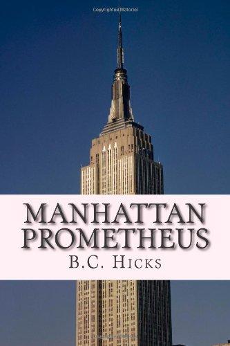 Manhattan Prometheus: A Time Inc. Employment Memoir