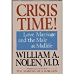 Crisis Time: Love, Marriage, and the...