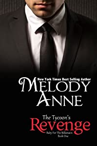 (FREE on 12/10) The Tycoon's Revenge by Melody Anne - http://eBooksHabit.com